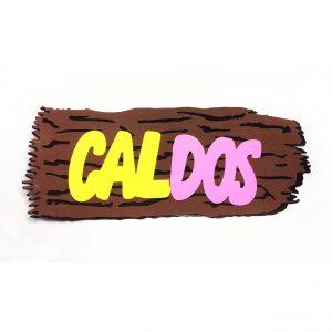 """PLACA """"CALDOS"""" FESTA JUNINA"""