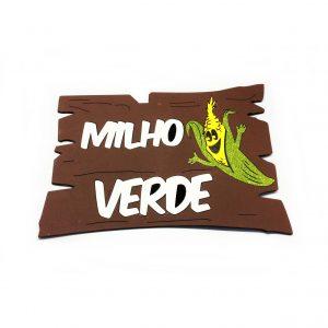 """PLACA """"MILHO VERDE"""" FESTA JUNINA"""